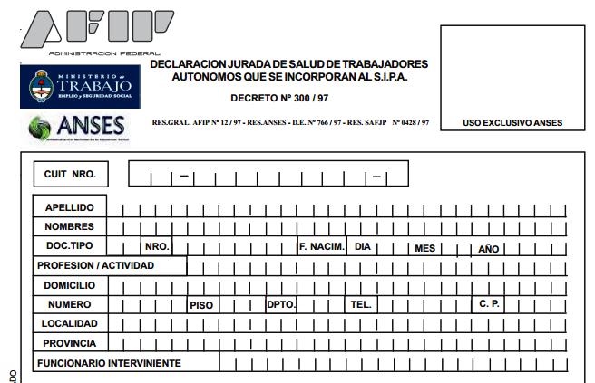Declaración Jurada de Trabajadores Autónomos/Monotributistas que se incorporan al SIPA