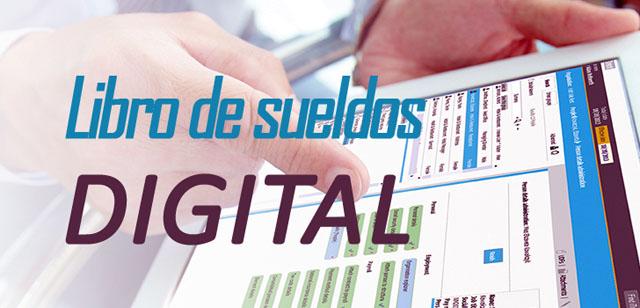 """El Libro de Sueldos Digital se incorpora a """"Simplificación Registral"""" y """"Declaración en Línea"""""""